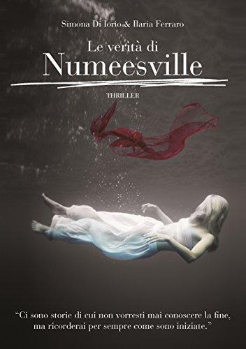 Le verità di Numeesville, di Simona Di Iorio e Ilaria Ferraro