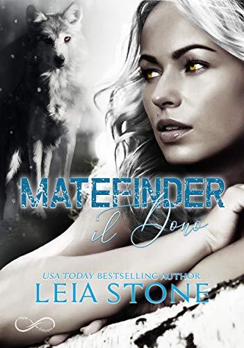 Matefinder - Il Dono, di Leia Stone