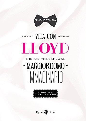 Vita con Lloyd, di Simone Tempia