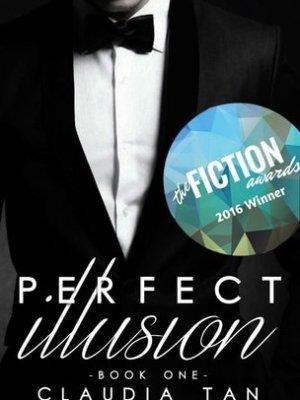 Perfect Illusion, by Claudia Tan
