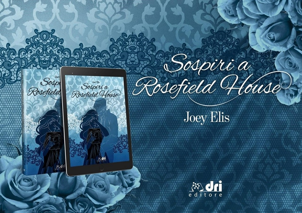 "Cover reveal ""Sospiri a Rosefield House"""