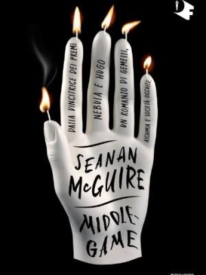 """copertina """"Middlegame"""", di Seanan McGuire"""