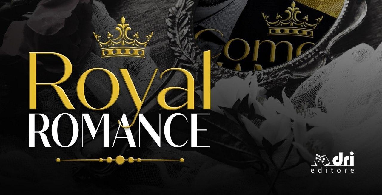 Locandina nuova collana Royal Romance, edita Dri Editore