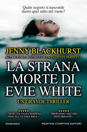 La strana morte di Evie White, di Jenny Blackhurst, da giovedì 1 ottobre in libreria