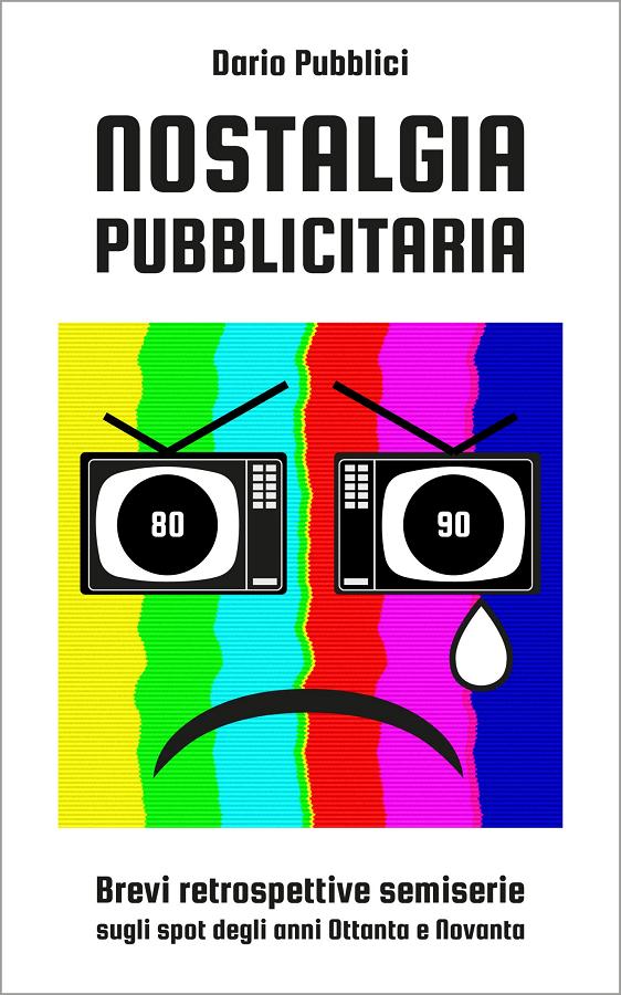"""Cover """"Nostalgia pubblicitaria"""", di Dario Pubblici"""