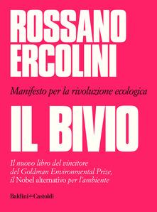 Copertina libro Il Bivio, di Rossano Ercolini, dal 15 ottobre in libreria