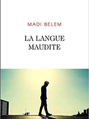 La langue maudite de Madi Belem
