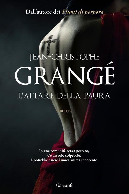 L'altare della paura, Jean-Christophe Grangé