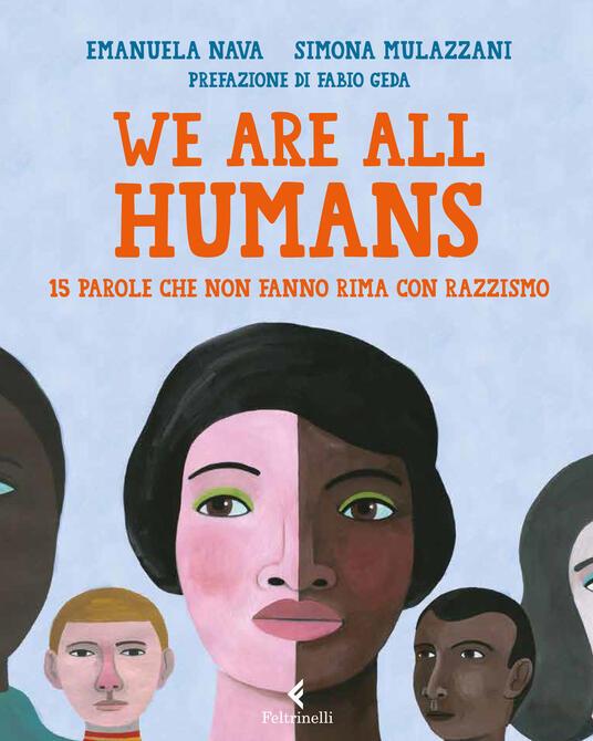 We are all humans, Emanuela Nava e Simona Mulazzani